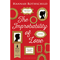 The Improbability of Love: SHORTLISTED FOR THE BAILEYS WOMEN'S PRIZE FOR FICTION