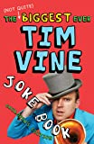 The (Not Quite) Biggest Ever Tim Vine Joke Book: Children's Edition