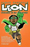 Leon: Protector of the Playground: Library Hardcover