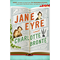 Jane Eyre: Enhanced with an Excerpt from The Madwoman Upstairs (English Edition)
