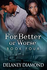 For Better or Worse (Hawthorne Family Book 4) Kindle Edition