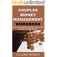 Couples Money Management Workbook: How to Handle Finances and Save Money for The Future (Marriage Relationship, Wedding, Planning)