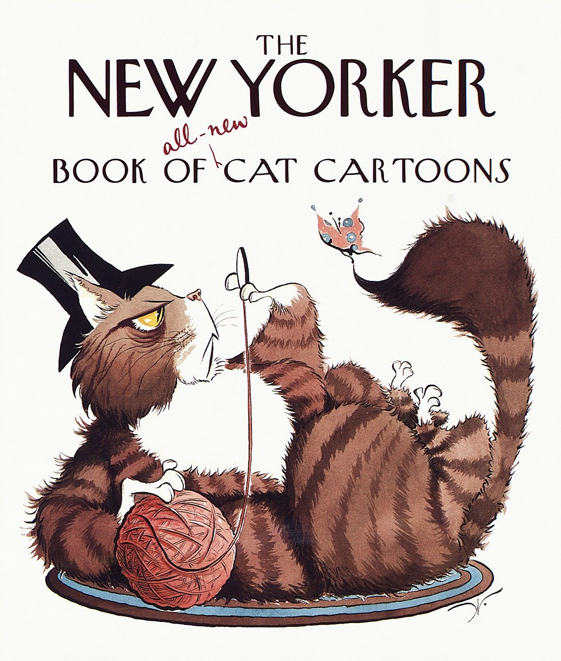 The New Yorker Book Of All New Cat Cartoons New Yorker Series The New Yorker 9780375401084 Amazon Com Books