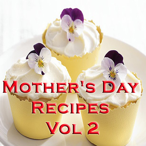 Mother's Day Recipes Videos Vol 2