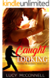 Caught Looking (Dating Mr. Baseball Book 2)