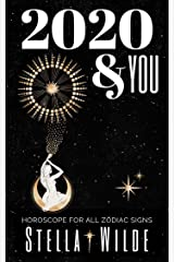 2020 and You: Horoscopes for All Zodiac Signs Kindle Edition