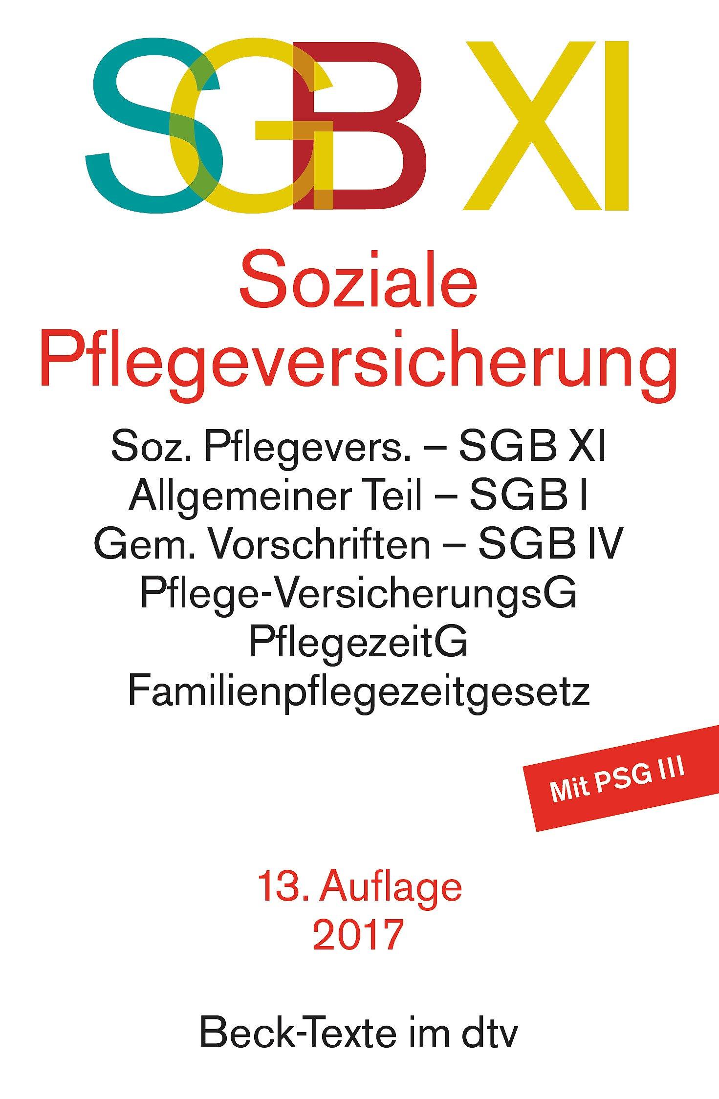 SGB XI Soziale Pflegeversicherung (dtv Beck Texte)