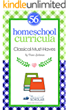 "Homeschool Curricula:  56 Classical Education ""Must-Haves"""