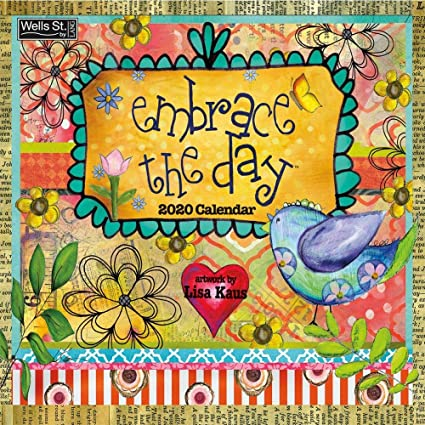 Embrace The Day 2020 Wall Calendar