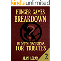 HUNGER GAMES BREAKDOWN PART 2: In-Depth Discussions For Tributes