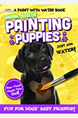 Animal Rescue Paint with Water Activity Book-Fun for Dogs' Best Friends Paperback