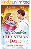 The Stand-in Christmas Date (Matched by Mistake Book 1)