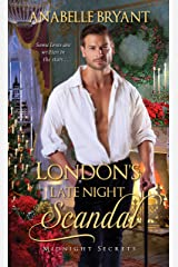 London's Late Night Scandal (Midnight Secrets Book 3) Kindle Edition