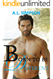 Born to be Different (Born Series Book 2)