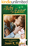 A Baby for Easter (Holiday Bundles of Joy Book 3)