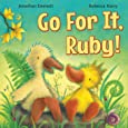 Go For It, Ruby!: Volume 3 (Ruby the Duckling)