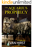 The Aquarius Prophecy: A Conspiracy Thriller (Isa Floris Book 1)