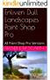 Enliven Dull Landscapes Paint Shop Pro: All Paint Shop Pro Versions (Paint Shop Pro Made Easy Book 314)
