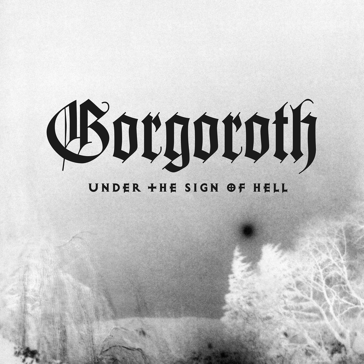 Vinilo : Gorgoroth - Under The Sign Of Hell (LP Vinyl)