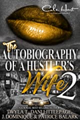 The Autobiography Of A Hustler's Wife 2 Kindle Edition