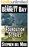 Foundation Stories: A Collection of Short Stories (Stories from Bennett Bay)