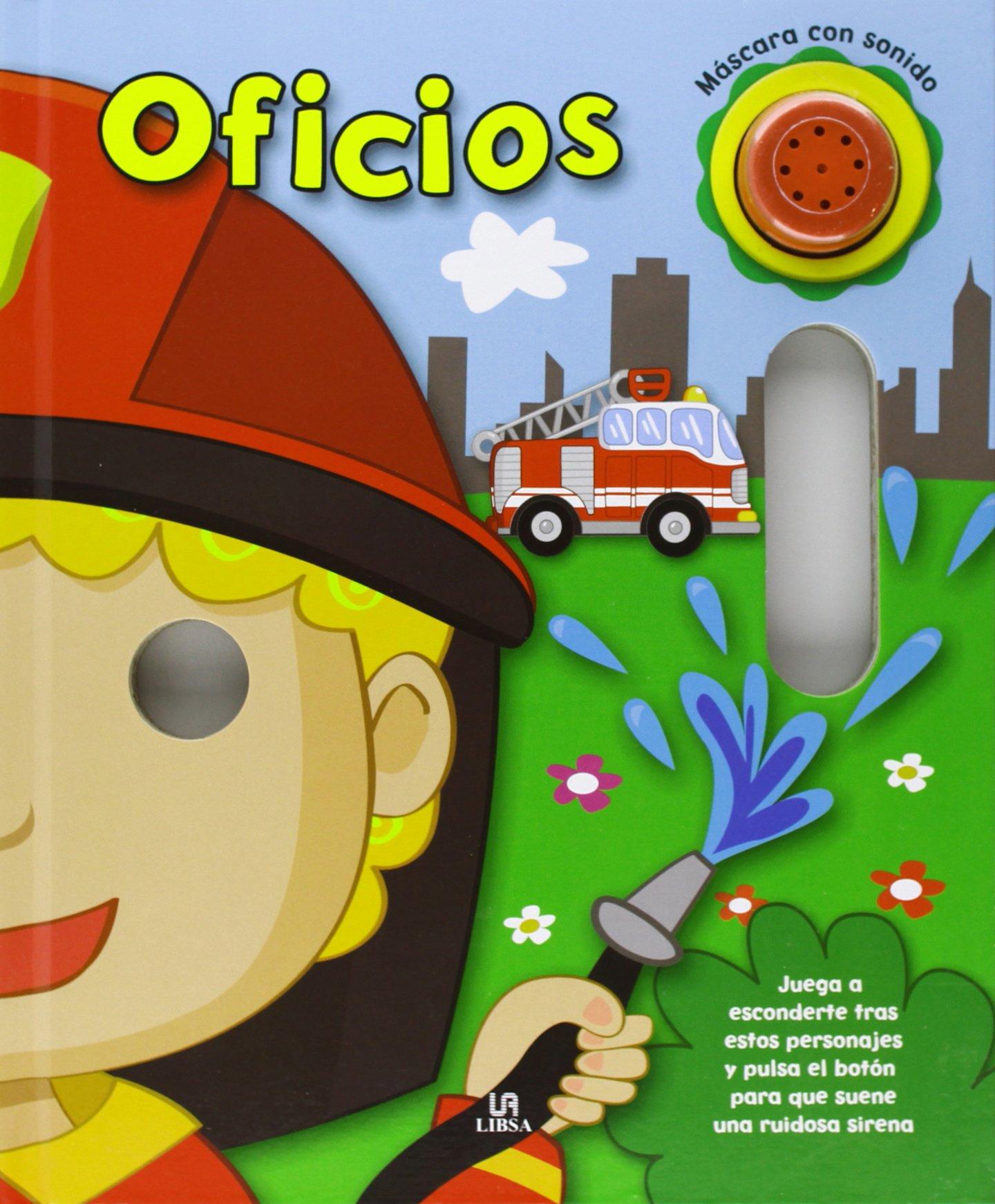 Oficios (Con Sonido) (Mascara con Sonido): Amazon.es: Equipo Editorial: Libros