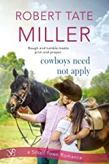 Cowboys Need Not Apply Kindle Edition