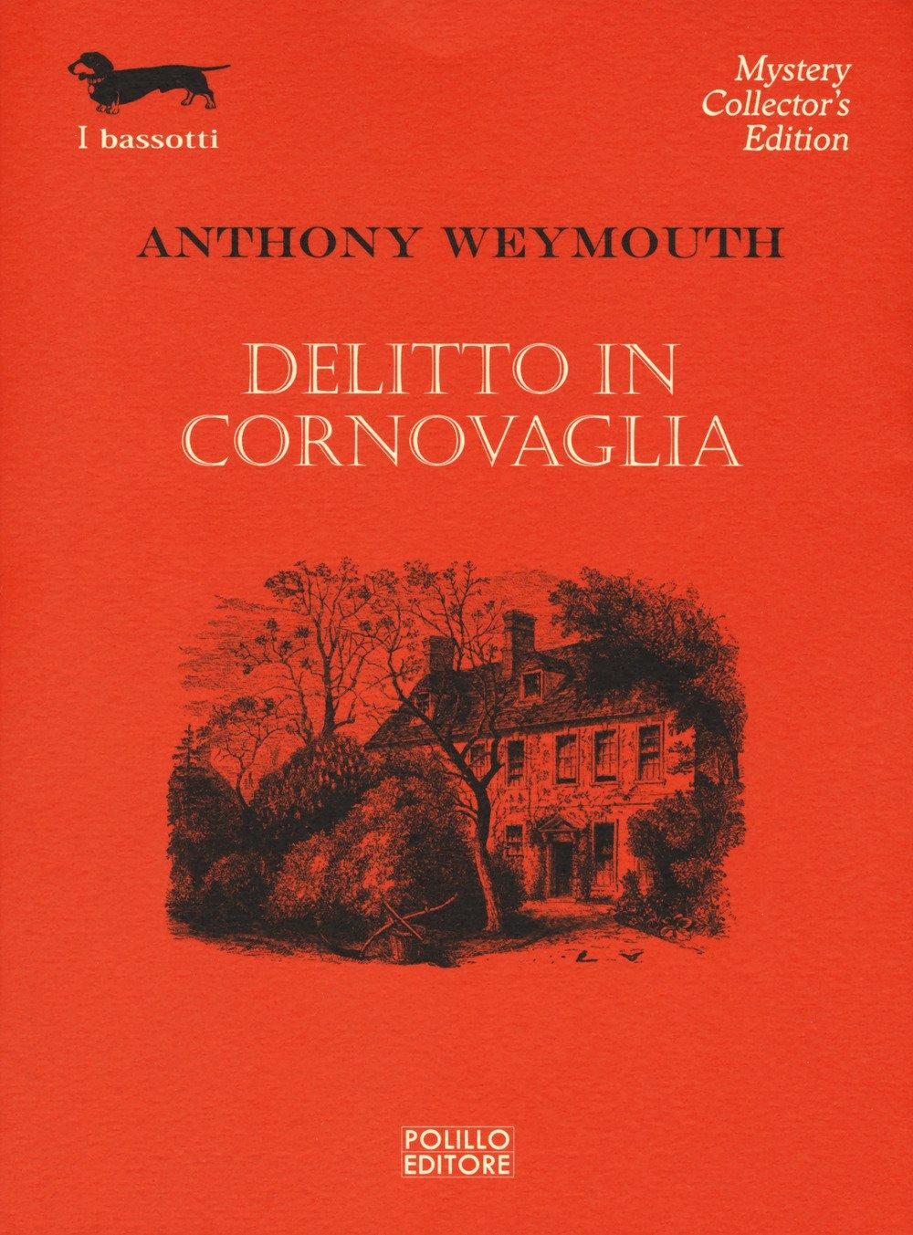 """Risultato immagini per Delitto in Cornovaglia di Anthony Weymouth"""""""