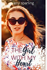 The Girl with my Heart (Summer Unplugged Book 8) Kindle Edition