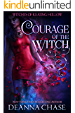Courage of the Witch (Witches of Keating Hollow Book 5)