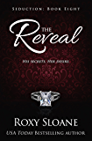 The Reveal (Seduction Book 8)