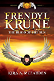 Frendyl Krune and the Blood of the Sun (Amüli Chronicles: Frendyl Krune Book 1)