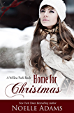 Home for Christmas (Willow Park Book 5)