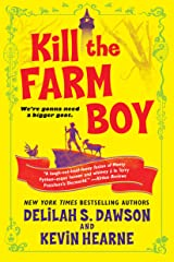 Kill the Farm Boy: The Tales of Pell (The Tales of Pell Series Book 1) Kindle Edition