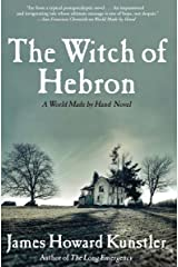 The Witch of Hebron (The World Made by Hand Novels Book 2) Kindle Edition