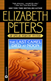 The Last Camel Died at Noon (English Edition)