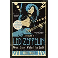 When Giants Walked the Earth 10th Anniversary Edition: A Biography of Led Zeppelin