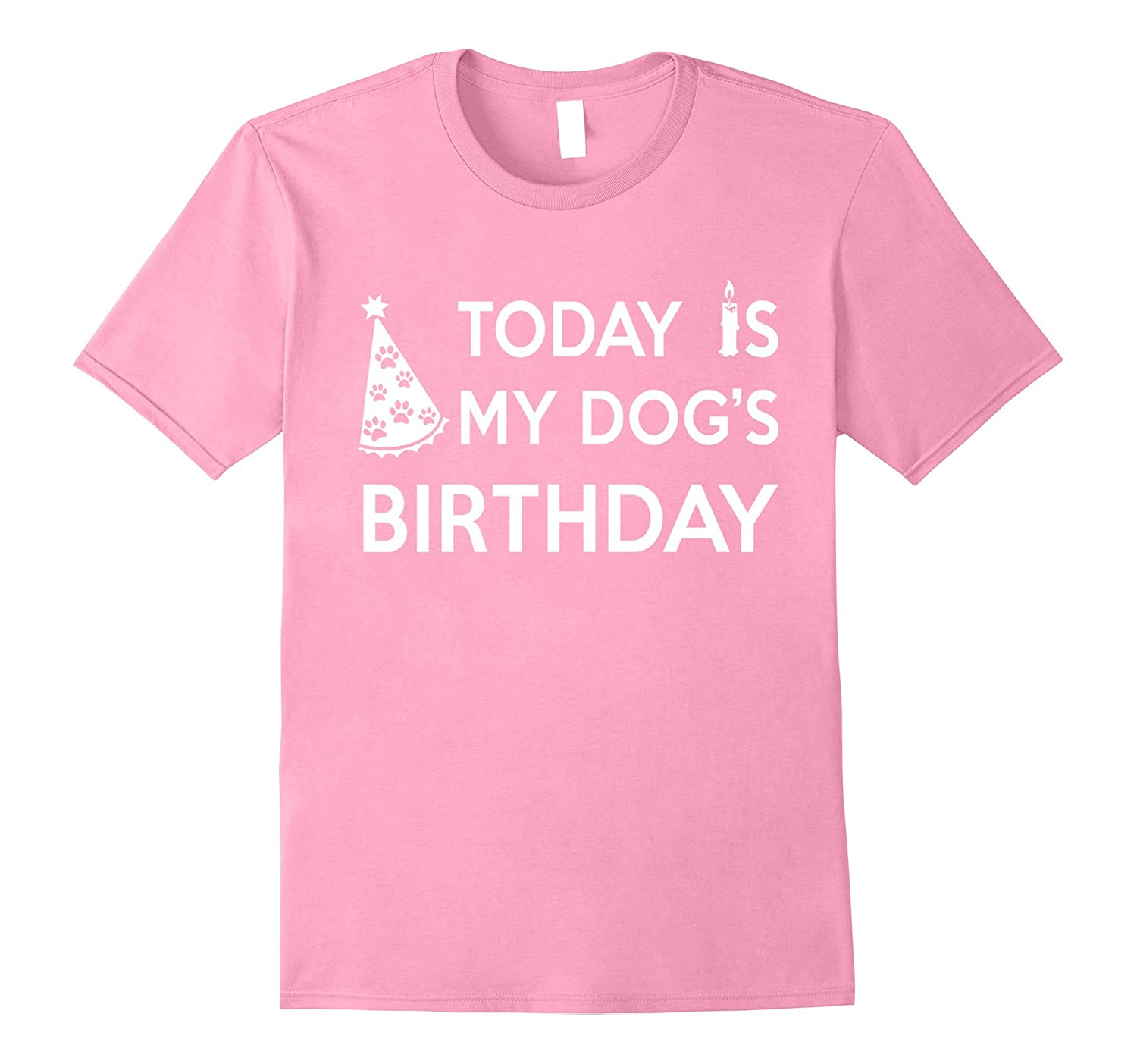 c93322df85c4 Today Is My Dog's Birthday Cute T-Shirt For Dog Pet Lover-ANZ ...
