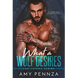 What a Wolf Desires (Lux Catena Book 1)