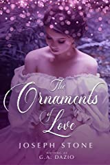 The Ornaments Of Love Kindle Edition