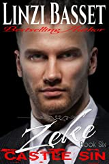 Zeke (Castle Sin Book 6) Kindle Edition