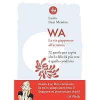 Wa. 72 lezioni dal giappone