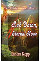 Red Dawn, Eternal Hope (The Epthelion Series Book 2) Kindle Edition