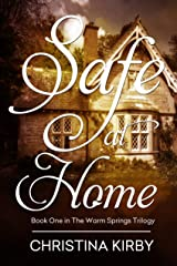 Safe at Home (Warm Springs Trilogy Book 1) Kindle Edition