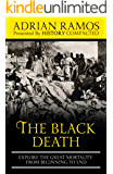 The Black Death: Explore the Great Mortality From Beginning to End