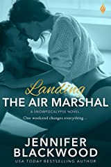Landing the Air Marshal (Snowpocalypse Book 1)