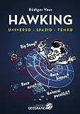 Hawking per tutti. Universo, spazio, tempo