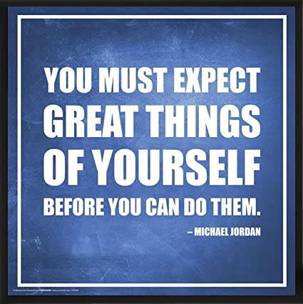 Culturenik Michael Jordan Expect Great Things Inspirational Motivational Sports Basketball Icon Quote Print Framed 12x12 Poster