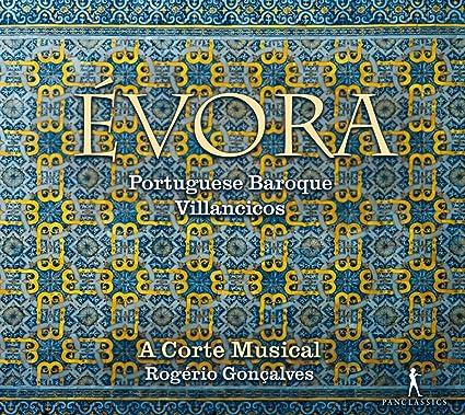 Évora - Portuguese Baroque Villancicos