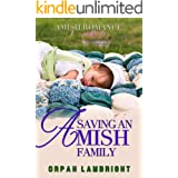 Saving an Amish Family